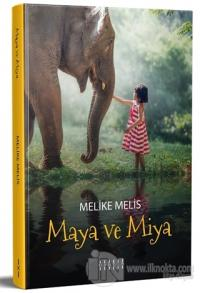 Maya ve Miya