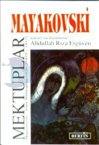 Mayakovski Mektuplar Mayakovski - Elsa Mektuplaşmaları (1915 - 1917)