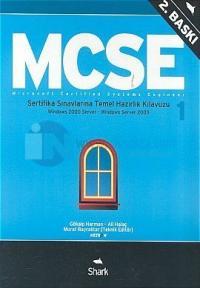 MCSE 1:Sertifika Sınavlarına hazırlık Kılavuzu