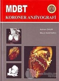 MDBT Koroner Anjiyografi (Ciltli)