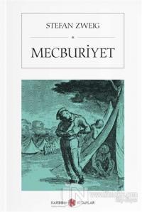 Mecburiyet (Cep Boy) Stefan Zweig
