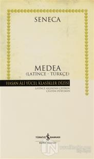 Medea Latince - Türkçe (Ciltli)