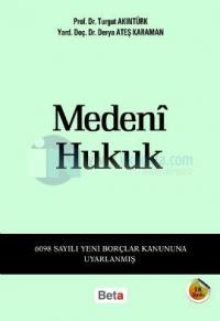 Medeni Hukuk Turgut Akıntürk