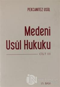 Medeni Usul Hukuku 3.Cilt (Ciltli)