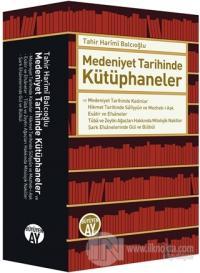 Medeniyet Tarihinde Kütüphaneler (Ciltli)