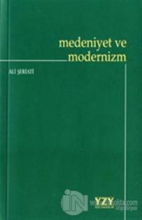 Medeniyet ve Modernizm Ali Şeriati