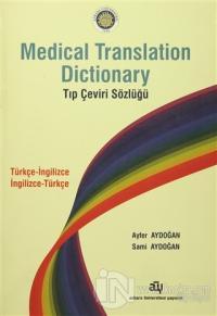 Medical Translation Dictionary Tıp Çeviri Sözlüğü