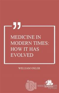 Medicine in Modern Times: How it Has Evolved