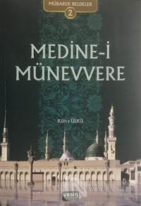 Medine-i Münevvere - Mübarek Beldeler 2