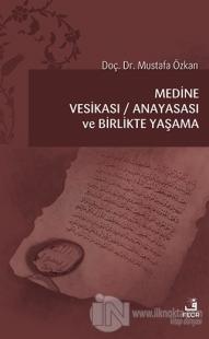 Medine Vesikası - Anayasası ve Birlikte Yaşama