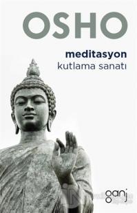 Meditasyon - Kutlama Sanatı