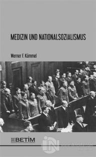 Medizin und Nationalsozialismus Werner F. Kümmel