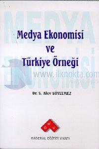Medya Ekonomisi Ve Türkiye Örneği
