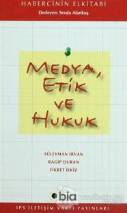 Medya Etik ve Hukuk