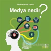 Medya Nedir?