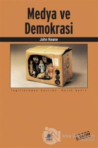 Medya ve Demokrasi %20 indirimli John Keane