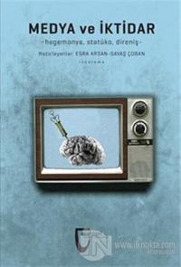 Medya ve İktidar %10 indirimli Esra Arsan