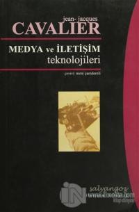 Medya ve İletişim Teknolojileri