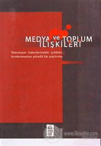 Medya ve Toplum İlişkileri