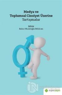 Medya ve Toplumsal Cinsiyet Üzerine Tartışmalar