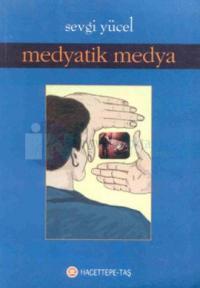 Medyatik Medya %20 indirimli Sevgi Yücel