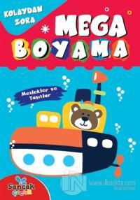 Mega Boyama - Meslekler ve Taşıtlar Fatıma Gülbahar Karaca