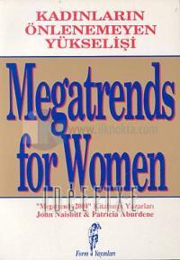Megatrends for WomenKadınların Önlenemeyen Yükselişi