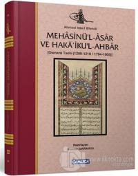 Mehasinü'l-Asar ve Haka'iku'l-Ahbar (Ciltli)