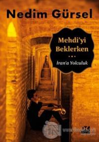 Mehdi'yi Beklerken Nedim Gürsel