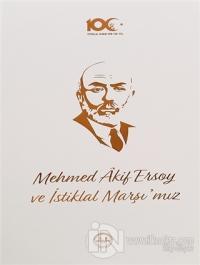 Mehmed Akif Ersoy ve İstiklal Marşı'mız Kolektif