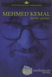 Mehmed Kemal - Bütün Şiirleri