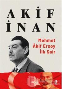 Mehmet Akif Ersoy: İlk Şair