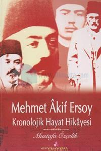 Mehmet Akif Ersoy - Kronolojik Hayat Hikayesi