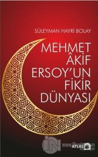 Mehmet Akif Ersoy'un Fikir Dünyası