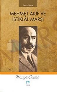 Mehmet Akif Ve İstiklal Marşı