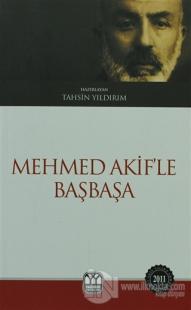 Mehmet Akif'le Başbaşa