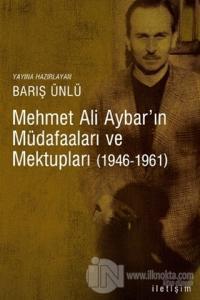Mehmet Ali Aybar'ın Müdafaaları ve Mektupları (1946-1961)