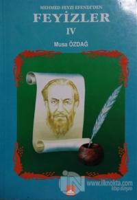 Mehmet Feyzi Efendi'den Feyizler 4