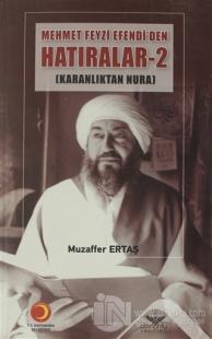 Mehmet Feyzi Efendi'den Hatıralar  2.Cilt