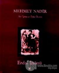 Mehmet Nadir Bir Eğitim ve Bilim Öncüsü (Ciltli)