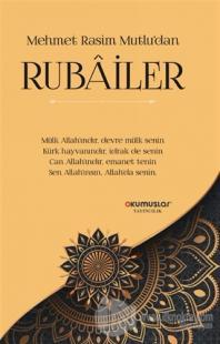 Mehmet Rasim Mutlu'dan Rubailer