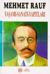Mehmet RaufYaşamı-Sanatı-Yapıtları