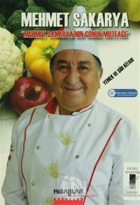Mehmet Sakarya'nın Gönül Mutfağı
