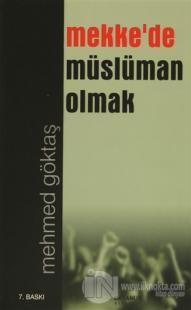 Mekke'de Müslüman Olmak