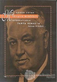 Mektepten Memlekete Fotoğraflarla Yahya Kemal'in Yaşam Öyküsü
