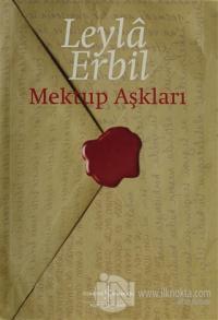 Mektup Aşkları (Ciltli) %23 indirimli Leylâ Erbil
