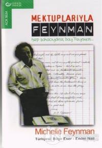 Mektuplarıyla Feynman Hep Şakacıydınız, Bay Feynman...