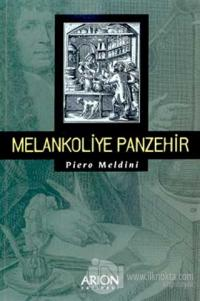 Melankoliye Panzehir