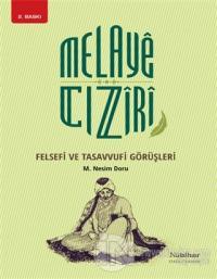 Melaye Cıziri Felsefi ve Tasavvufi Görüşleri