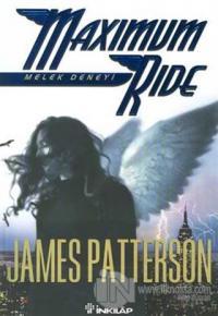Melek Deneyi Maximum Ride James Patterson